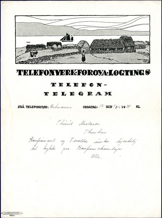 Illustrated topical telephone telegram from Vestmanna 2 October 1938 to Thorshavn with congratulations for confirmation day. A cow, women, and typical Faroese houses and a sailing ship shown in the landscape view.