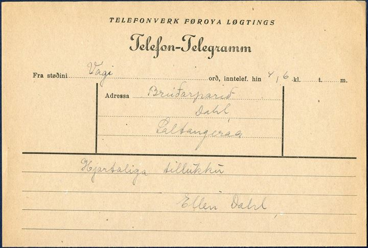 Telefon-Telegramm to the wedding couple Dahl, at Saltangeraa, 4 June (no year).