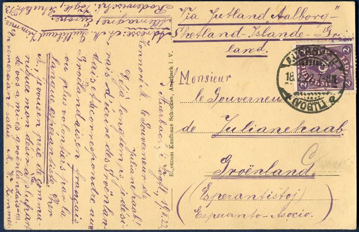 Postcard sent from Auerbach 18 February 1922 to Julianehaab, Greenland. Postcard written in Esperanto, a most unusual destination for a Esperanto letter.