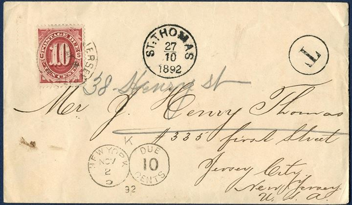 "Unpaid letter sent from St. Thomas to Jersey City 27 October 1892 stamped with a ""St. Thomas"" CDS and circle ""T"", on arrival in NY stamped ""New York 10 Cents due"" double-circle due mark and bearing a 10C US postage due stamp tied by Jersey City CDS. Very rare with US postage due stamps on DWI letters."