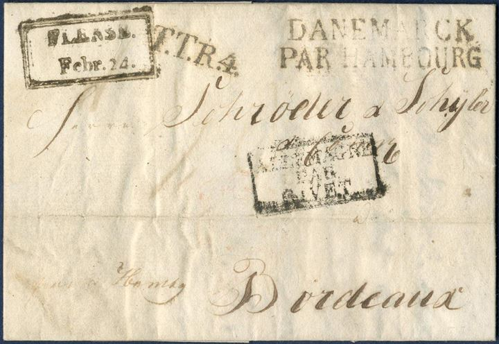 Letter sent from Flensburg 24 February 1824 to Bordeaux, franco Hamburg. – T.T.R.4 – DANEMARCK / PAR HAMBOURG – and Danish boxed – FLENSB. / Febr. 24. – possible type RAM-1.