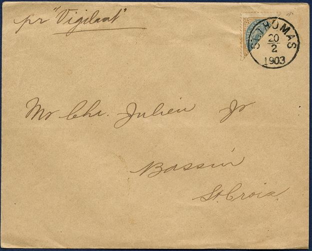 "Domestic letter St. Thomas 20 February 1903 to Bassin (Christiansted), St. Croix. 2¢ provisional bisected 4¢ tied by CDS ""ST: THOMAS 20/2 1903"" paying 2¢ domestic letter rate. Routing order - pr. ""Vigilant"" – mail boat sailing between the DWI islands."