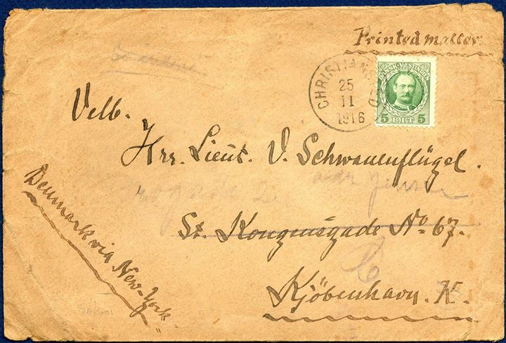 "Printed matter from Christiansted 25 November 1916 to Copenhagen, Denmark. 5 BIT printed matter rate paid with 5 BIT King Frederik VIII issued tied by ""CHRITIANSTED 25/11 1916"". Rarely seen postal rate."