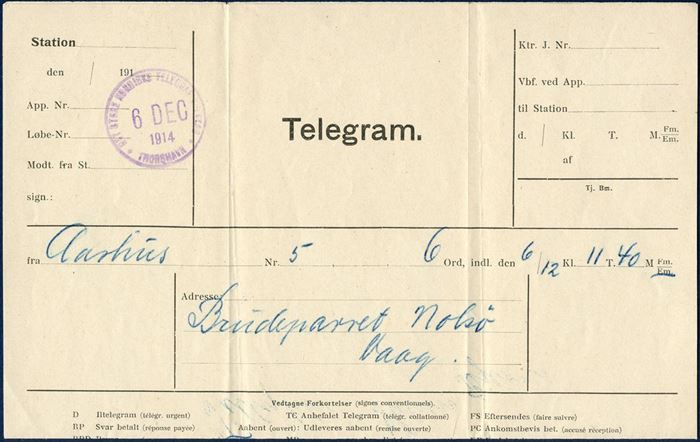 Telegram received 6 December 1914 at Thorshavn to Vaag from Aarhus, Denmark. Stamped with DET STORE NORDISKE TELEGRAFSELSKAB / 6 DEC 1914.