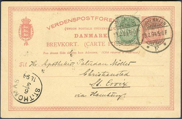 10 øre postcard sent from Copenhagen to Christiansted at St. Croix 13 February 1894 bearing an additional 5 øre stamp paying the 15 øre UPU overseas rate with arrival mark St. Thomas CDS on the front. Rare rate to Danish West Indies in excellent quality.