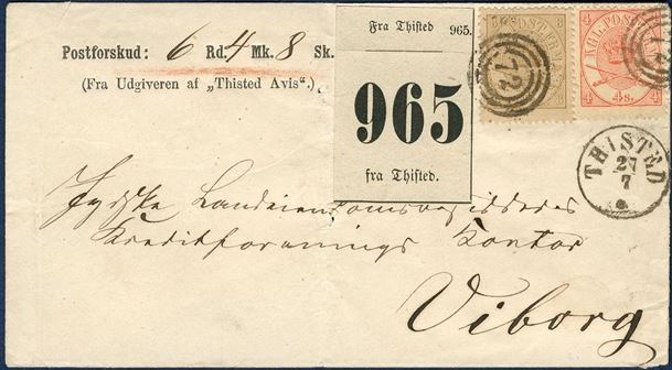 "Postal money Demand of 6 Rd 4 Mk 8sk from Thisted to Viborg July 27, 186(5) on letter franked with 4 and 8 sk. 1864-issue. A fee of 8 sk. charged for orders between 5-10 Rd plus domestic rate of 4 sk., on front also Thisted registration label ""965"".  A find and very good-looking letter."