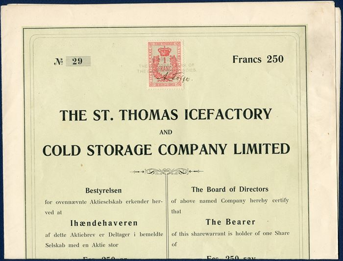 Share affixed with 1 Franc STEMPELMÆRKE paying the fee of 1 franc, stamped '14 MRS 10.08 / THE NATIONAL BANK OF / THE DANISH WEST INDIES', and manuscript of board member 'A. Tofft'. Share of 'The St. Thomas Icefactory - and - Cold Storage Company Limited'. Rare