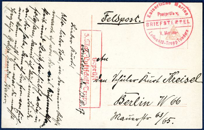 Feldpost card from Tondern 13 October 1917 to Berlin. Censored boxed 'Geprüft / 5. Mar.-Luftschiff-Trupp' and circular 'Kaiserliche Marine / Postprüfung / V. Marine- Luftschiff-Trupp Tondern' both in red ink.