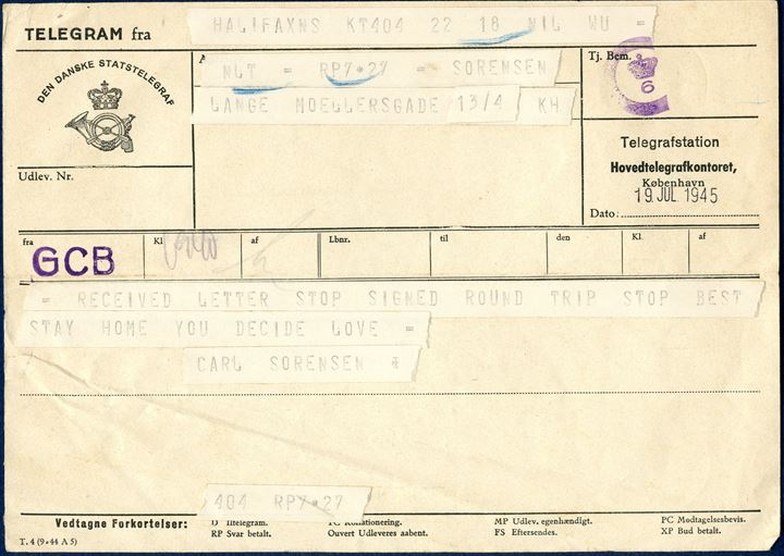 Copenhagen, Telegram from Halifax, Copenhagen 19 July 1945. Post war censor mark 'C [Crown] 6' in violet. Rare.
