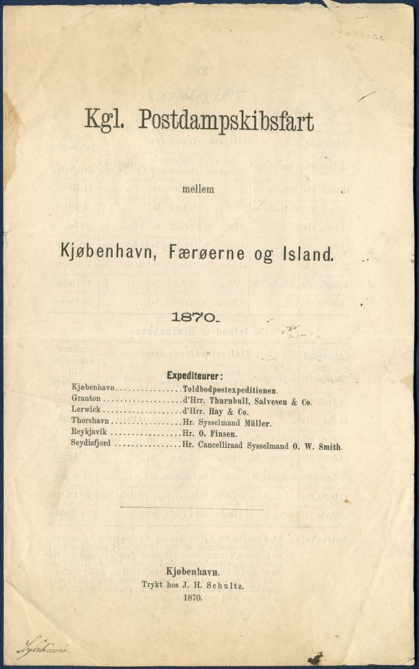 Sailing plan 1870 for the Royal Postal Steamer between Copenhagen – Faroe Islands and Iceland, with arrival and departures at Copenhagen, Lerwick, Leith, Thorshavn, Seydisfjord and Reykjavik. Includes tables with rates for passengers and freight.