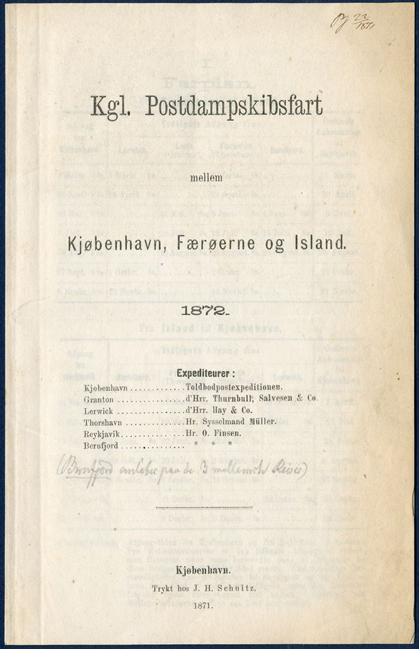 Sailing plan 1872 for the Royal Postal Steamer between Copenhagen – Faroe Islands and Iceland, with arrival and departures at Copenhagen, Lerwick, Leith, Thorshavn, Seydisfjord and Reykjavik. Includes tables with rates for passengers and freight.