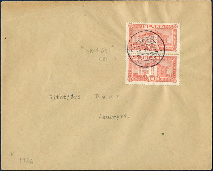 "Letter sent from Reykjavik to Akureyri 5 June 1926 bearing two 20 aur National Library building tied by the ship ESJA CDS ""REYKJAVIK SKIP Nr. I"", correct 40 aur postage 2nd letter rate up to 125 gram."