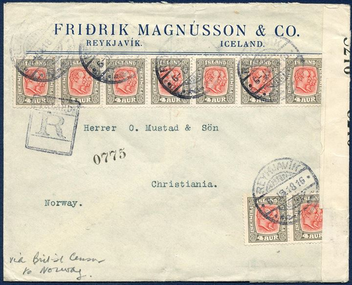 Registered letter sent from Reykjavik to Christiania, Norway April 1918, bearing nine 4 aur Two-Kings issue, paying 16 aur registration fee and 20 aur foreign rate. Letter opened by British censor and closed with censor resealing tape #5126.