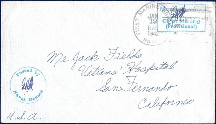 "Letter sent from US First Marine Brigade to San Fernando, CA 19 JAN 1942. Stamped by rectangular ""Marine's Mail - CG 1st MarBrig (Provisional)"" in greenish blue, alongside ""Passed by Naval Censor"" in same colour."