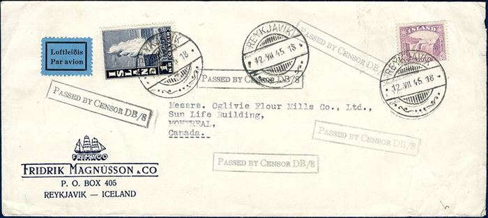 "Air mail letter sent from Reykjavik to Montreal, Canada 12 July 1945, bearing a 1 kr. Geysir and 60 aur Gullfoss issue. Censored on arrival in Canada and stamped ""PASSED BY CENSOR DB/8""."