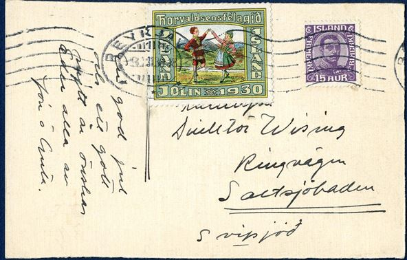 Thorvaldsensfélagid 1930 Christmas seal tied on postcard franked with 15 aur Kings issue sent from Reykjavik to Saltsjöbaden in Sweden on 3. November 1930. Rare on letters to foreign destinations.