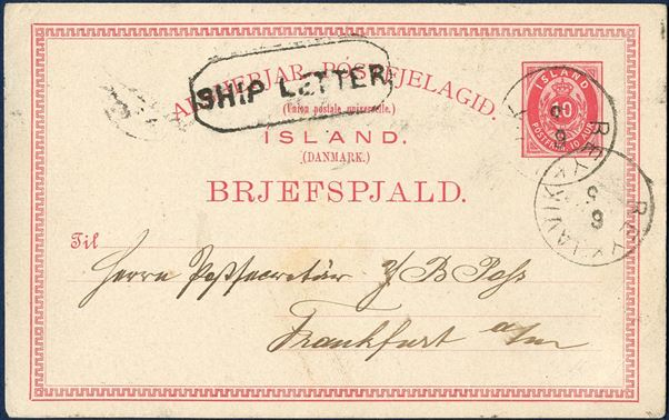 "10 aur stationery sent from Reykjavik to Frankfurt via Leith, cancelled Reykjavik 6 May 188- alongside Leith large octagonal boxed ""SHIP LETTER"". Schilling Nr. 3C. Hosking #156."