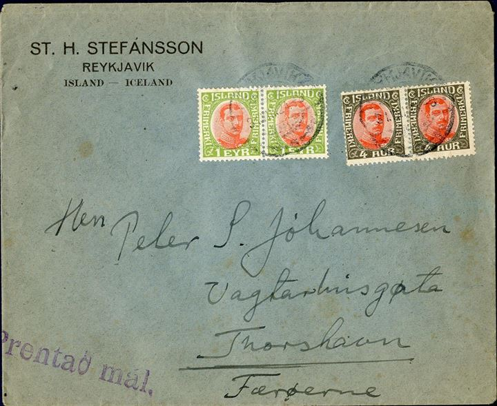 Printed matter to FAROE ISLANDS sent from Reykjavik 31 December 1924, bearing pair of 1 eyr and 4 aur King Christian X 1920-issue. Printed matters sent to Faroe Islands are scarce. Correct 10 aur franking for the printed matter rate.