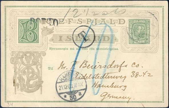 "Insufficiently paid 5 aur Two Kings stationery sent from Reykjavik to Hamburg 14 December 1908. UPU rate 10 aur, 5 aur under franked, 10 aur due. German 1-ring ""T"" and 1-line ""PORTO"" and Hamburg CDS arrival mark on front, manuscript ""12 1/2 cts""."
