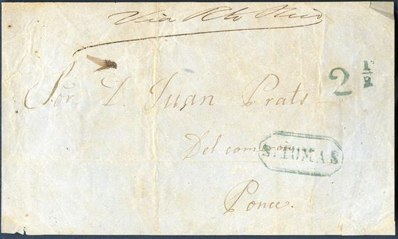 "Letter front sent from St. Thomas to Ponce, Puerto Rico showing green octagonal ""S.TOMAS"" and 2 1/2 due mark. (1840) Front only."