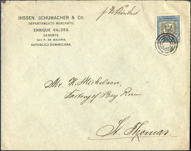 Envelope from San Pedro, Dominican Republic to St. Thomas in March 1913. 5 Centavos tied by St. Thomas 4-ring cancel without dot and arrival cancel on reverse – ST. THOMAS 29.3.1913 – routing instruction manuscript – Pr. 3/S President. Cancellation on foreign stamps like this is quite unusual.
