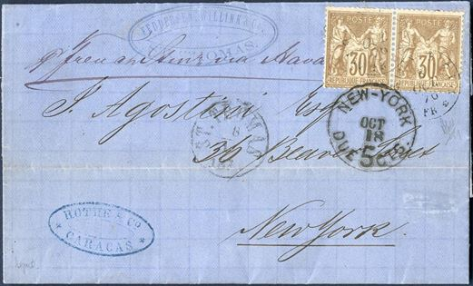 Entire letter from Caracas, Venezuela 2 October 1876 to New York, via St. Thomas 8. October 1876. Forwarded via St. Thomas agent and cachet in blue FEDDERSEN, WILLING & Co / ST. THOMAS, Danish Post Office cds ST. THOMAS 8/1 1876 ANT2. Posted through the French Post Office at St. Thomas and franked with a pair of 30 centimes (SG221) tied by octagonal ST. THOMAS LIGNE B, PAQ, FR. NO. 1, 8 OCT 70, and NEW-YORK DUE 5 CTS. OCT 18 struck on front. Routing instruction P. French Stmr via Havana. Well preserved and a fascinating St. Thomas transit letter.