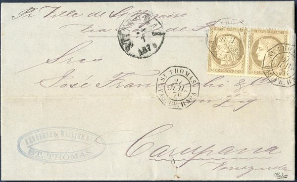 Entire letter from St. Thomas 26 July 1876 to Carupana, Venezuela. Routing instruction Pr. Ville de St. Nazaire, via Fort de France. Delivered to the Danish Post Office and with cds ST. THOMAS 27/7 1876 struck on front. Franked with pair of 30 centimes REPUB FRANC tied by octagonal ST. THOMAS PAQ. FR. B. NO. 4 27 JUIL 76. Unsual with both ship's name and routing port Fort de France.