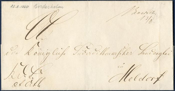 "Royal Service Letter ""K.D.S. mit Attest"" sent from Bordesholm to Meldorf 13 August 1860, alongside town manuscript ""Bordesh. 13/8"" with railway mark ""Elmsh-Itzeh.Ebn.Post. Bur:"" CDS on reverse."
