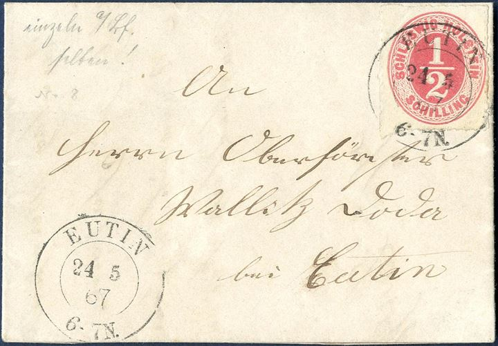 "Letter sent and dated from Neukirchen to Eutin 24 May 1867 bearing a 1/2 Sch. ""SCHLESWIG-HOLSTEIN"" Mi. 8 tied by double ring ""EUTIN 24 5 67 6-7N"" and cancelled when received in Eutin."
