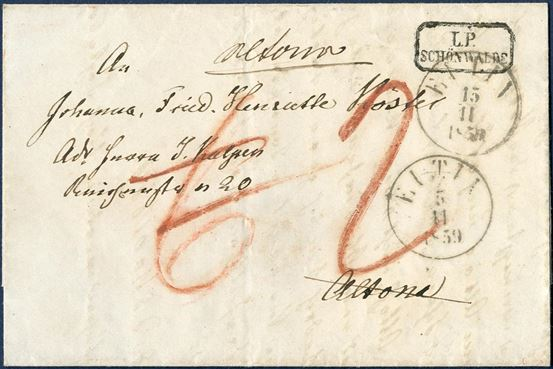 "Letter sent from Schönwalde to Altona 5 November 1859 with rural octagonal mark ""L.P. SCHÖNWALDE"" through ""EUTIN 5 11 1859"" and Charge 6 sk. by red crayon. Letter returned and arrived in Eutin 5 November and charged ""2"" Sch. by the sender."