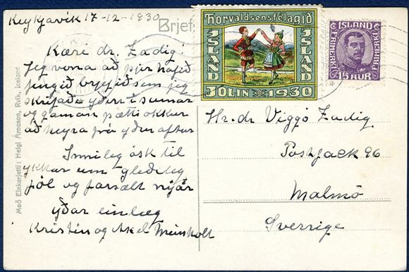 1930 Thorvaldsensfélagid Jólamerki on post card sent from Reykjavik to Malmö 18 December 1930, and the seal is fixed a little bit off the card.