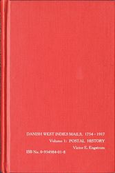 Danish West Indies Mails, 1754 - 1917, Volume 1, 2 and 3The most important work of Danish West Indies philately ever published. 3 volumes covering the stamps, post marks and postal history. A must for every keen collector of Danish West Indies. In English.Postage to be added, request price.