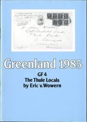GF4 Greenland Thule (1985). The authoritative catalog and handbook on the five Thule stamps, with extensive chapters on plate flaws and postal history. In Danish and English. Postage to be added, request price.