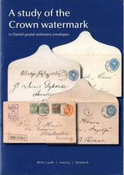 A study of the Crown watermark in Danish postal stationery envelopes, by Willy Lauth.Watermarks used both in Danish and Danish West Indies postal stationery envelopes.4. Issue, in Danish and English. 23 pages, many illustrations of watermarks.Postage to be added, request price.