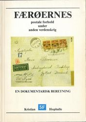 Færøernes postale forhold under anden verdenskrig, en dokumentarisk beretning, by Kristian Hopballe. The most comprehensive work on postal history of the Faroe Islands during WWII, 224 pages, in Danish.Postage to be added, request price.