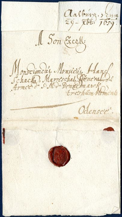 Letter sent from Aalborg to Odense 1659 to Marshall Hans Schack, who fought against the Swedes in the Danish-Swedish war 1658-59.