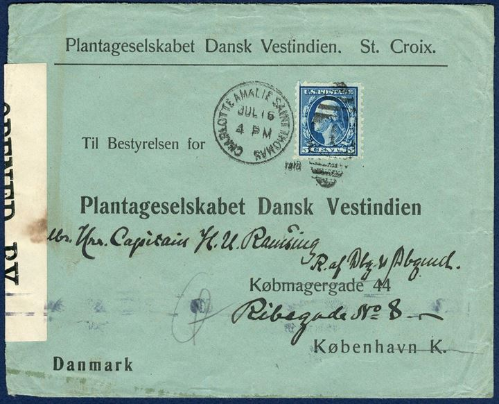 "Commercial envelope sent from Charlotte Amalie Saint Thomas to Copenhagen 16 July 1918, franked with 5¢ US. British censor resealing tape ""OPENED BY/CENSOR./5213"". Sent the year after the transition to the US."