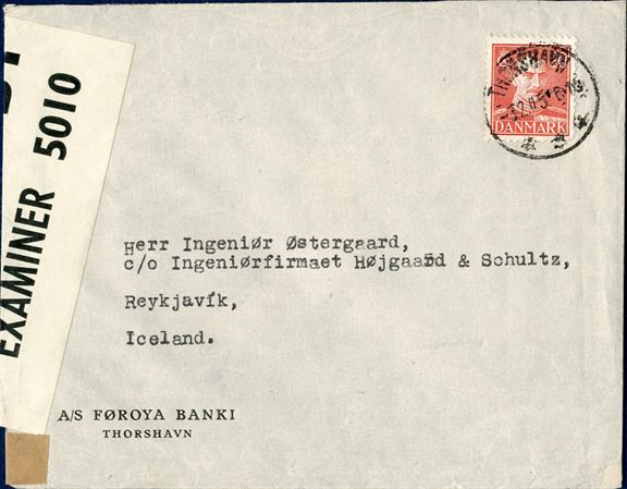 "Letter sent from Thorshavn to Reykjavik 3 February 1945 bearing a 20 øre King Chr. X, tied by CDS ""THORSHAVN"". Examined in England with British resealing tape ""P.C.90/OPENED BY/EXAMINER 5010""."
