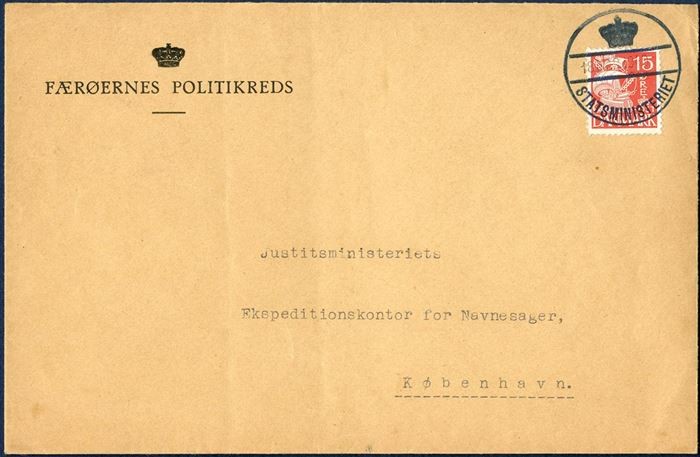 "Official letter ""Færøernes Politikreds"" to the Minystry of Justice in Copenhagen, with oval stamp ""FÆRÖ AMT"" on reverse, bearing a 15 øre Caravel issue tied by ""STATSMINISTERIET 18.MAR.1940"" when arriving in Copenhagen. Probabliy sent in courier mail bag aboard ""Islands Falk"" leaving Thorshavn 12 March and arriving Copenhagen 18 March. Only a few letters are known sent from Faroe Islands with ""STATSMINISTERIET"" postmark. The reason for not cancelling the letters before arrival in Copenhagen was in order that the stamps could be used for forwarding the letters to the addressee."
