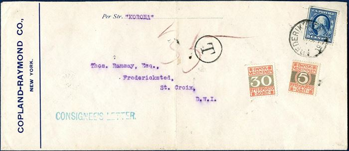 "Consignee letter sent from New York aboard ""KORONA"" to St. Croix, stamped on arrival at ""FREDERIKSTED 2/9 1911"", underfranked apparently. Thus charged ""35"" BIT with 5 and 30 BIT EFTERPORTO adhesives, frequently these postage due stamps were never cancelled."